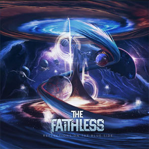 THE FAITHLESS - Reflections on the Blue Side