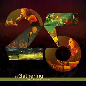 THE GATHERING - TG 25: Live At Doornroosje