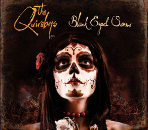 THE QUIREBOYS - Black Eyed Sons