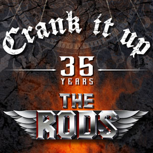 THE RODS - Crank It Up