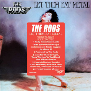 THE RODS - Let Them Eat Metal