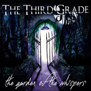 THE THIRD GRADE - The Garden of The Whispers