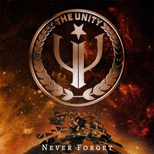 THE UNITY - Never Forget