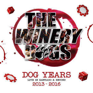 THE WINERY DOGS - Dog Years: Live In Santiago & Beyond 2013