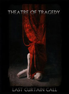 THEATRE OF TRAGEDY - Last Curtain Call