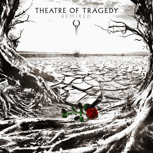 THEATRE OF TRAGEDY- Remixes
