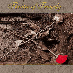 THEATRE OF TRAGEDY -