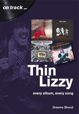 Thin Lizzy: Every Album, Every Song