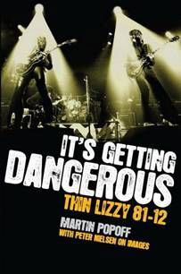 THIN LIZZY - It's Getting Dangerous: Thin Lizzy 81-12