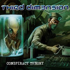 THIRD DIM3NSION - Conspiracy Theory