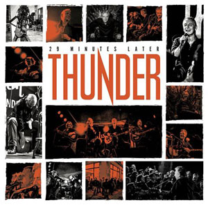 THUNDER - 29 Minutes Later - Live At The Gibson Showroom