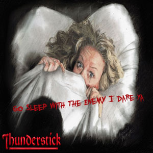 THUNDERSTICK - Something Wicked This Way Comes