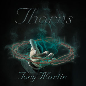 Tony Martin - Thorns