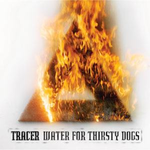 TRACER - Water For Dogs Thirsty