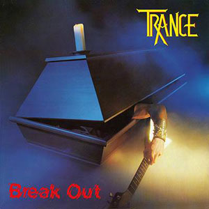 TRANCE- Break Out