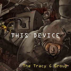 Tracy G  -  This Device