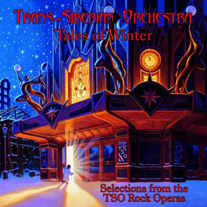 TRANS-SIBERIAN ORCHESTRA - Tales Of Winter: Selections From The TSO Rock Operas