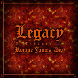 Legacy: A Tribute To Ronnie James Dio