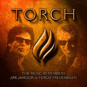 Torch: The Music Remembers Jimi Jamison and Fergie Frederiksen