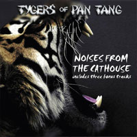 TYGERS OF PAN-TANG  - Noises From The Cathouse