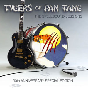 TYGERS OF PAN TANG - The Spellbound Sessions