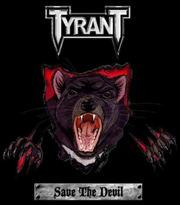 TYRANT- Save the Devil