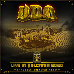 U.D.O.  - Live In Bulgaria 2020 – Pandemic Survival Show