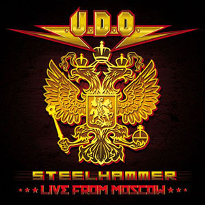 U.D.O. - Steelhammer – Live From Moscow
