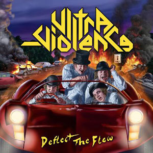 ULTRA - VIOLENCE - Deflect The Flow