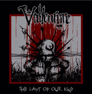 VALLENFYRE - The Last of Our Kind