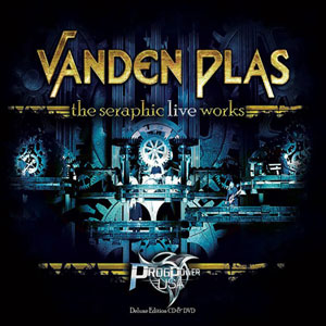 VANDEN PLAS titulado - The Seraphic Live Works