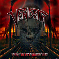 VENDETTA- Feed The Extermination