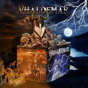 VHÄLDEMAR - Fight To The End y  I Made My Own Hell