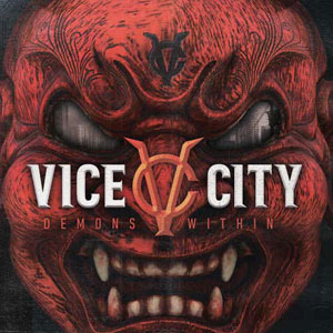 VICE CITY - Demons Within