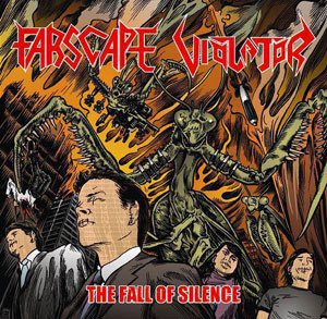 VIOLATOR y FARSCAPE - The Fall Of Silence