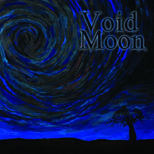 VOID MOON - On The Blackest Of Nights