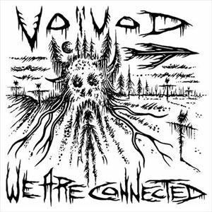 VOIVOD - We Are Connected