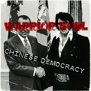 Warrior Soul - Chinese Democracy