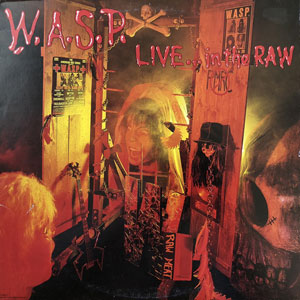W.A.S.P - Live… in The Raw