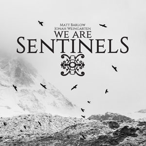WE ARE SENTINELS