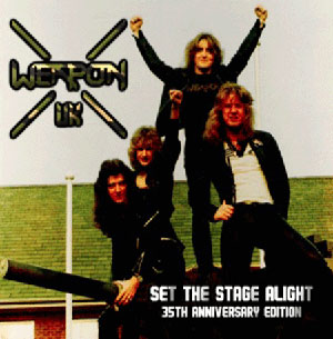 WEAPON - Set The Stage Alive
