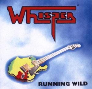WHISPER - Running Wild (Discan Records 1998)