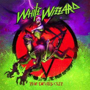 WHITE WIZZARD - The Devil's Cul
