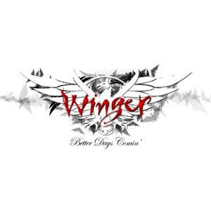 WINGER - Better Day's Comin