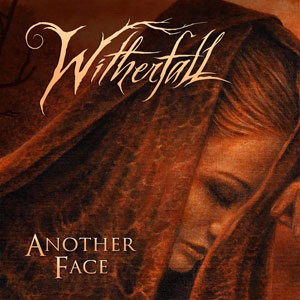WITHERFALL -Another Face