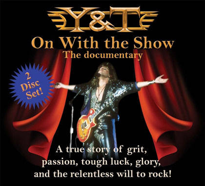 Y&T: On With the Show