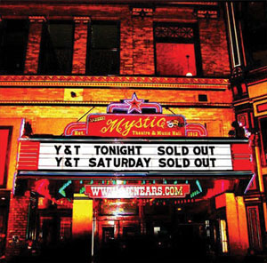 Y&T - Live At The Mystic Theatre