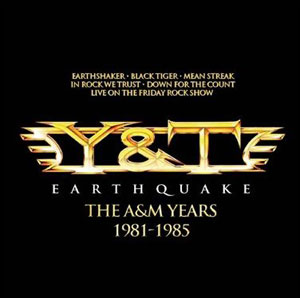 Y&T - The A&M Years 1981 - 85