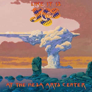 YES - Like It Is - Yes At The Mesa Arts Center