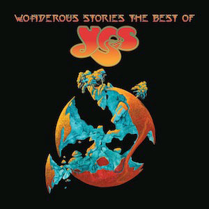 YES - Wonderous Stories - The Best Of